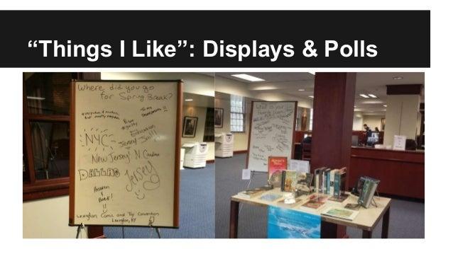"""Things I Like"": Displays & Polls"