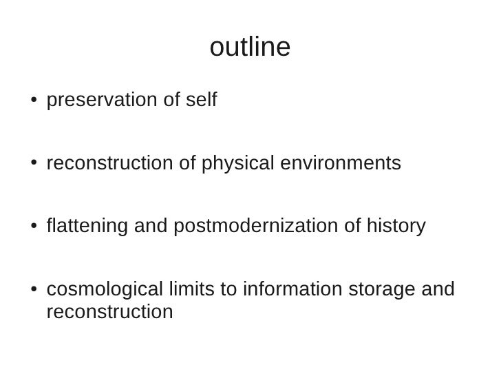 Killing (the Power of) Time. Archiving selves, cities, histories and universes. Slide 2