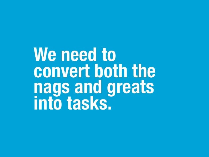 Sometimes knowing where a task has relevance makes all the difference in getting it done.