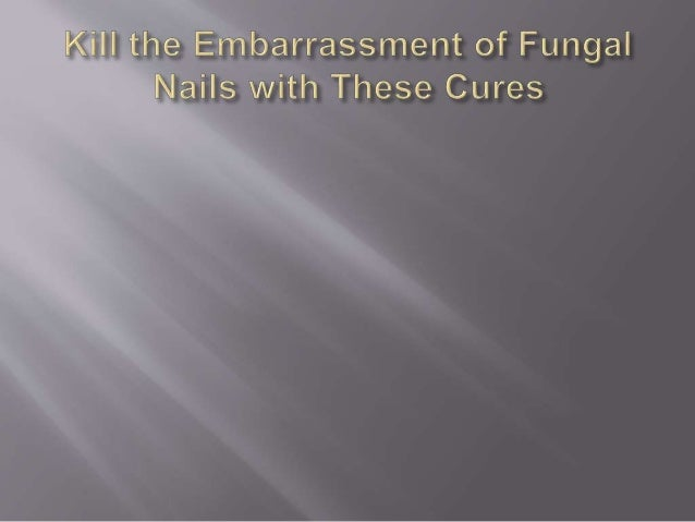 Fungal Nails The laser nail fungal treatment to cure the fungal nails is the best method amongst others. There are many be...