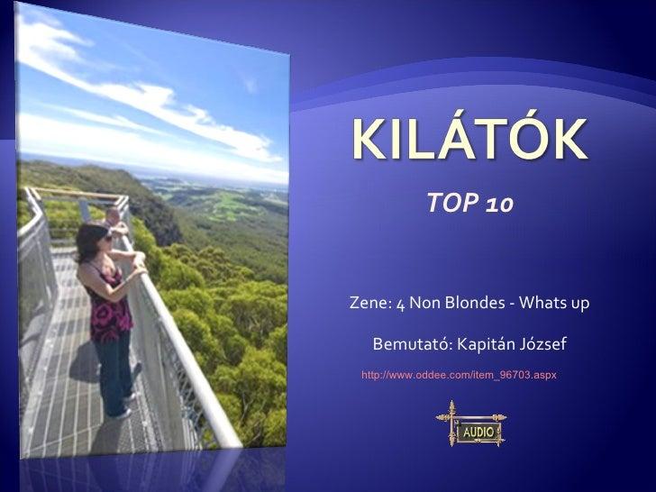 TOP 10 Zene:  4 Non Blondes - Whats up Bemutató: Kapitán József http://www.oddee.com/item_96703.aspx