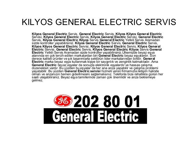 Kilyos 212 202 80 01 General Electric Servis