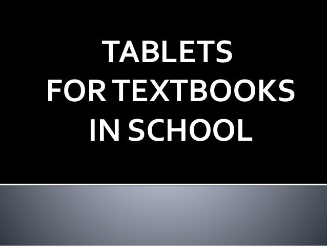tablets and textbooks