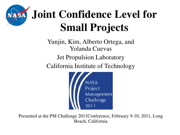 Joint Confidence Level for            Small Projects             Yunjin, Kim, Alberto Ortega, and                      Yol...
