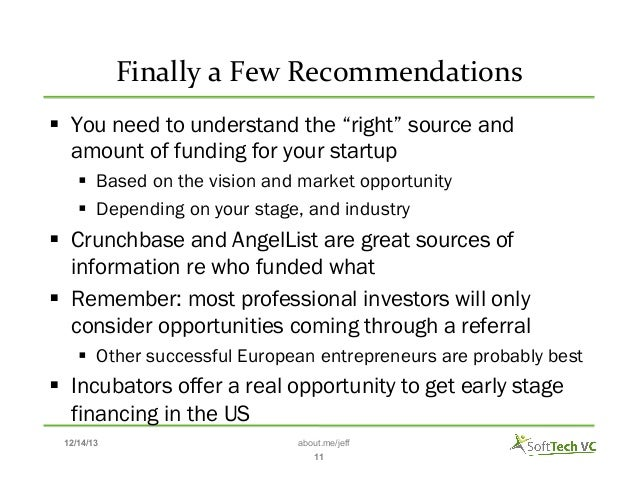 """Finally  a  Few  Recommendations    § You need to understand the """"right"""" source and amount of funding for your s..."""
