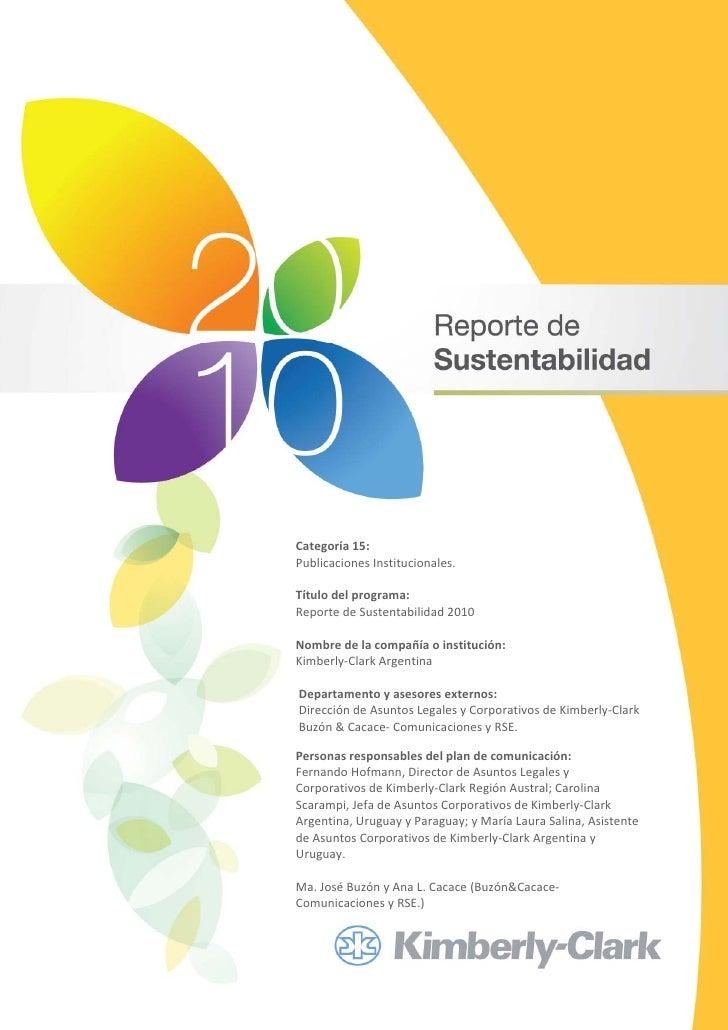 Categoría15:PublicacionesInstitucionales.Títulodelprograma:ReportedeSustentabilidad2010Nombredelacompañí...