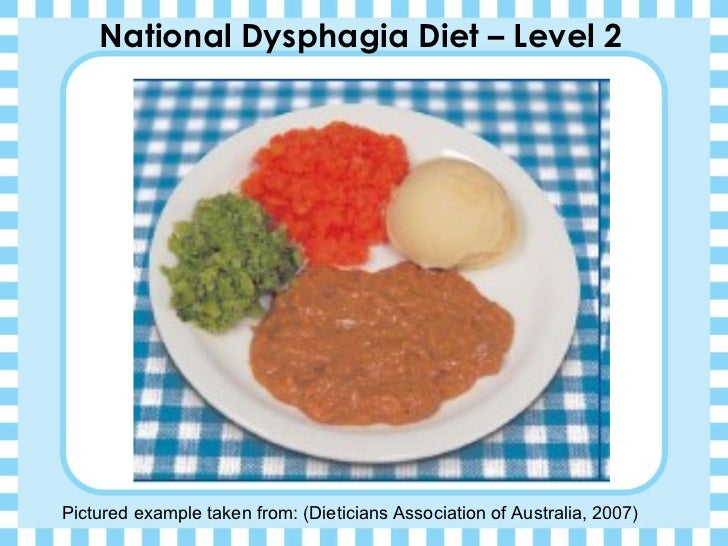 Dysphagia Diet: Level 3 (Advanced)