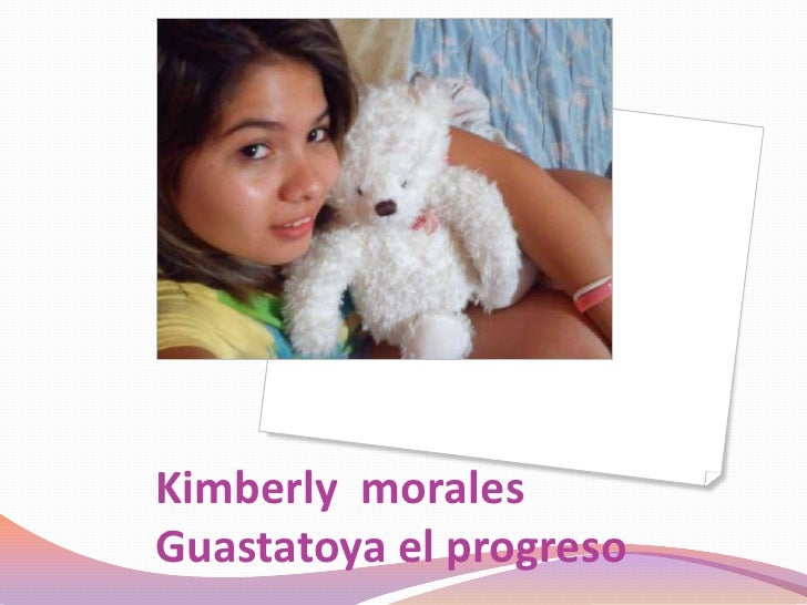 Kimberly  morales  Guastatoya el progreso                                                                    <br />