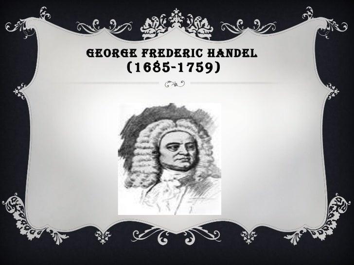 GEORGE FREDERIC HANDEL  (1685-1759)
