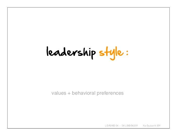 values + behavioral preferences© 2010-2011 Kim Goodwin