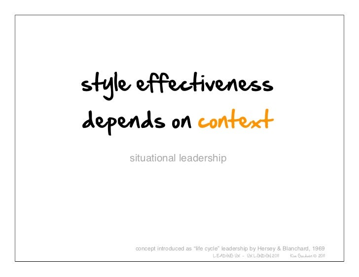 """situational leadership© 2010-2011 Kim Goodwin                          concept introduced as """"life cycle"""" leadership by He..."""
