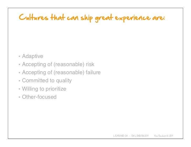 AdaptiveAccepting of (reasonable) riskAccepting of (reasonable) failureCommitted to qualityWilling to prioritizeOther-focu...