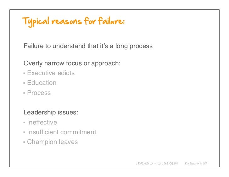 Failure to understand that it's a long processOverly narrow focus or approach: Executive edicts Education ProcessLeadershi...