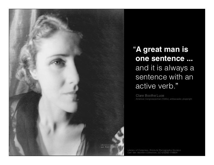 """""""A great man is                                one sentence ...                                and it is always a         ..."""