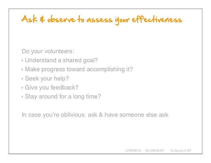 Do your volunteers: Understand a shared goal? Make progress toward accomplishing it? Seek your help? Give you feedback? St...