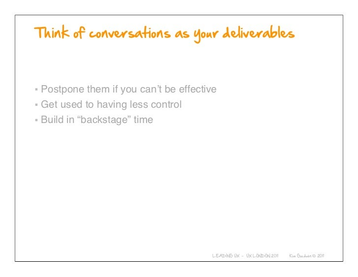"""Postpone them if you can't be effectiveGet used to having less controlBuild in """"backstage"""" time          © 2010-2011 Kim G..."""