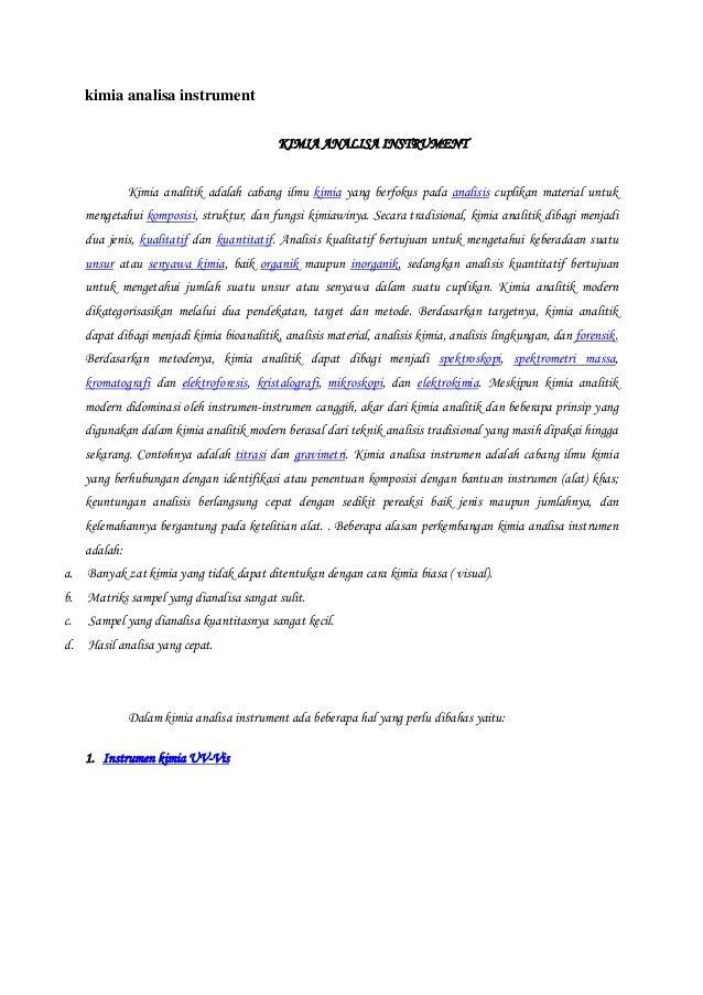 kimia analisa instrument KIMIA ANALISA INSTRUMENT Kimia analitik adalah cabang ilmu kimia yang berfokus pada analisis cupl...