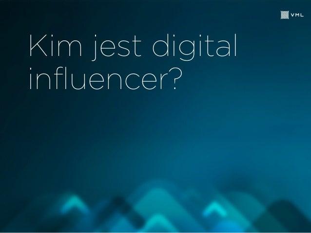 Kim jest digital influencer?