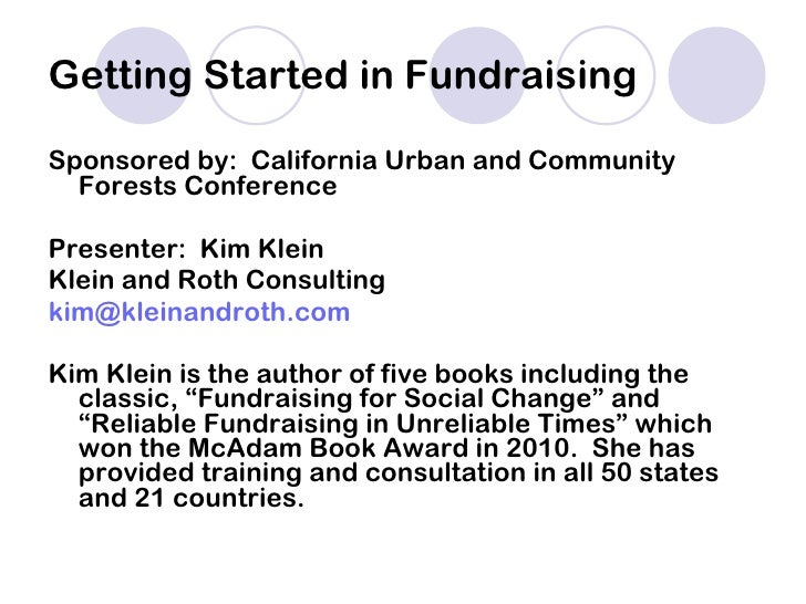 Getting Started in Fundraising <ul><li>Sponsored by:  California Urban and Community Forests Conference </li></ul><ul><li>...