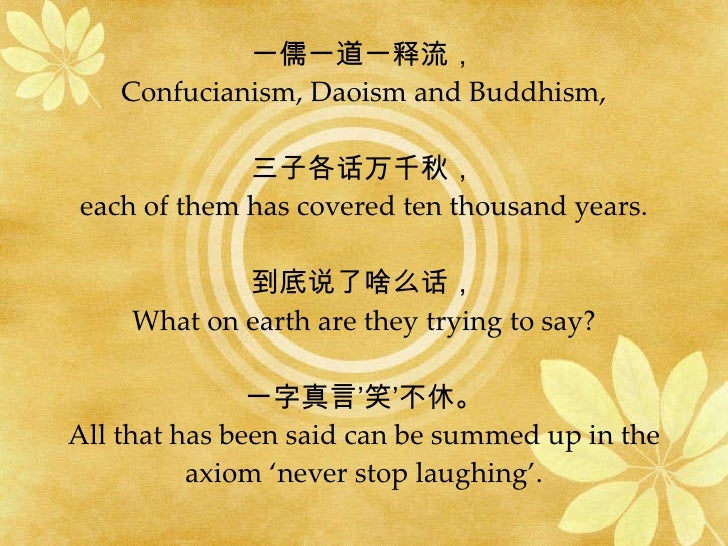 """the dao confucian and daoist perspectives It gets its name from the idea of the dao, which means """"the way,"""" which is the  reality  so taoism and confucianism are not competing philosophies   depending on your perspective) and suspicious of traditional rituals and the  priestly class."""