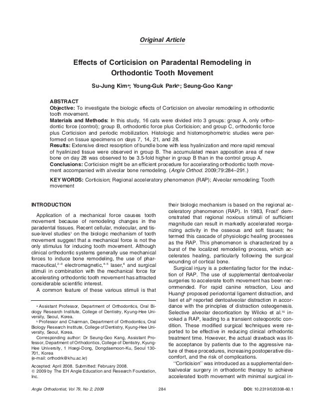 Original Article  Effects of Corticision on Paradental Remodeling in Orthodontic Tooth Movement Su-Jung Kima; Young-Guk Pa...