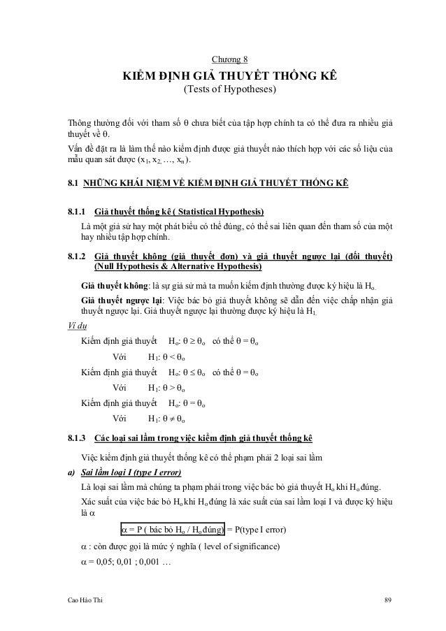 Cao Hào Thi 89 Chương 8 KIỂM ĐỊNH GIẢ THUYẾT THỐNG KÊ (Tests of Hypotheses) Thông thường đối với tham số θ chưa biết của t...