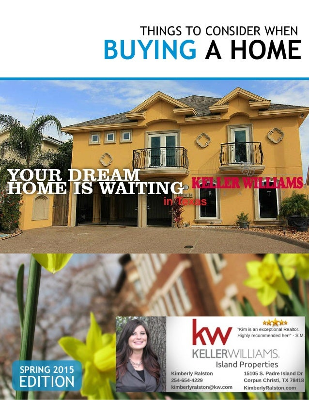 THINGS TO CONSIDER WHEN BUYING A HOME EDITION SPRING 2015
