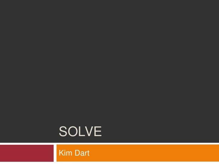 Solve<br />Kim Dart<br />