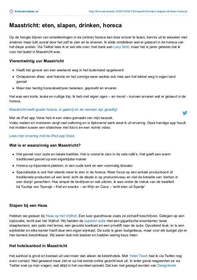 kimvanvelzen.nl http://kimvanvelzen.nl/2014/08/10/maastricht-eten-slapen-drinken-horeca/ Maastricht: eten, slapen, drinken...