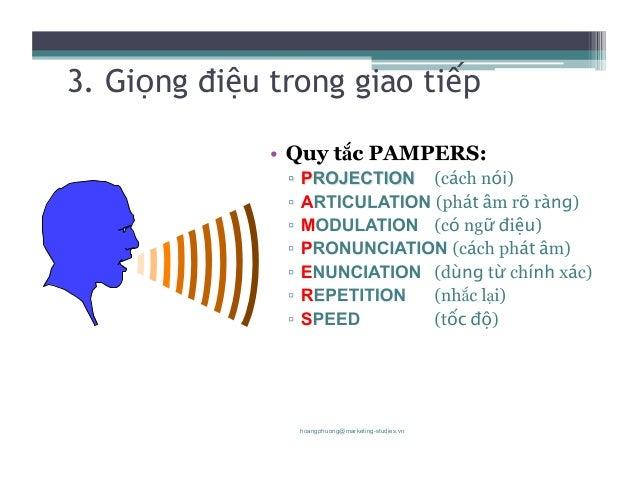 18 3. Giọng điệu trong giao tiếp hoangphuong@marketing-studies.vn