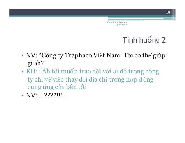 """47 Tình huống 3 • NV: """"Công ty Traphaco xin nghe. Tôi có thể giúp gì ạh?"""" • KH: """"Anh có thể nói tiếng Nhật được không?"""" ..."""