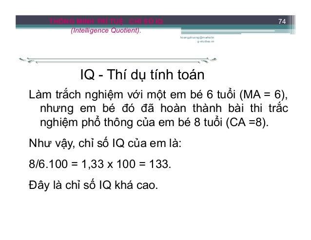 THÔNG MINH TRÍ TUỆ CHỈ SỐ IQ (Intelligence Quotient). Thông tin tham khảo Chỉ số IQ của một số nhân vật nổi tiếng R. Derca...