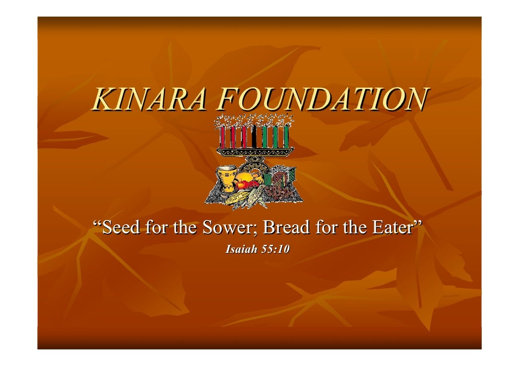 """KINARA FOUNDATION   """"Seed for the Sower; Bread for the Eater""""                 Isaiah 55:10"""