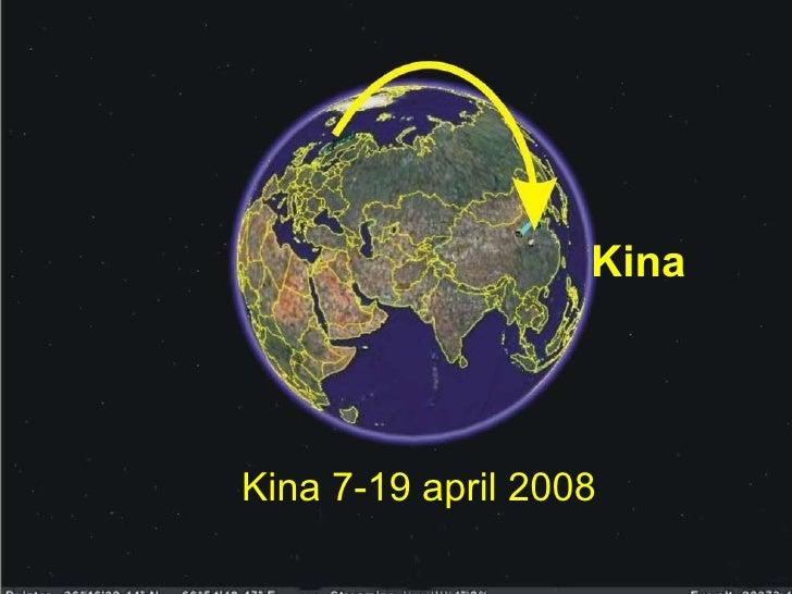 Kina 7-19 april 2008 Kina