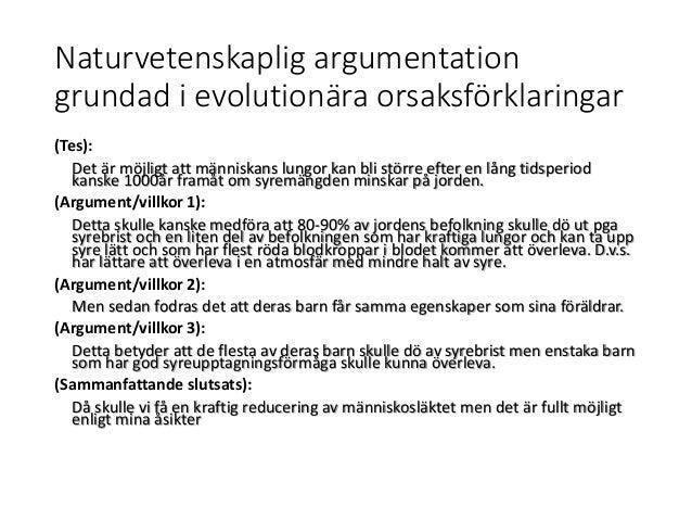 Naturvetenskaplig argumentation grundad i evolutionära orsaksförklaringar (Tes): Det är möjligt att människans lungor kan ...