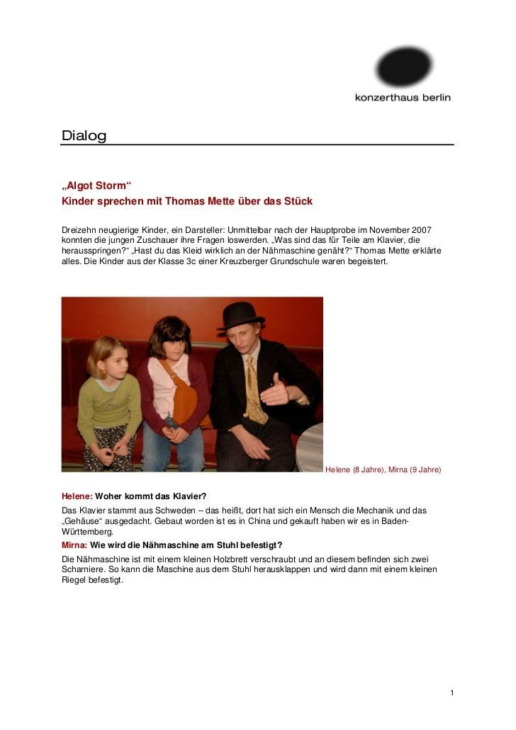 """Dialog""""Algot Storm""""Kinder sprechen mit Thomas Mette über das StückDreizehn neugierige Kinder, ein Darsteller: Unmittelbar ..."""