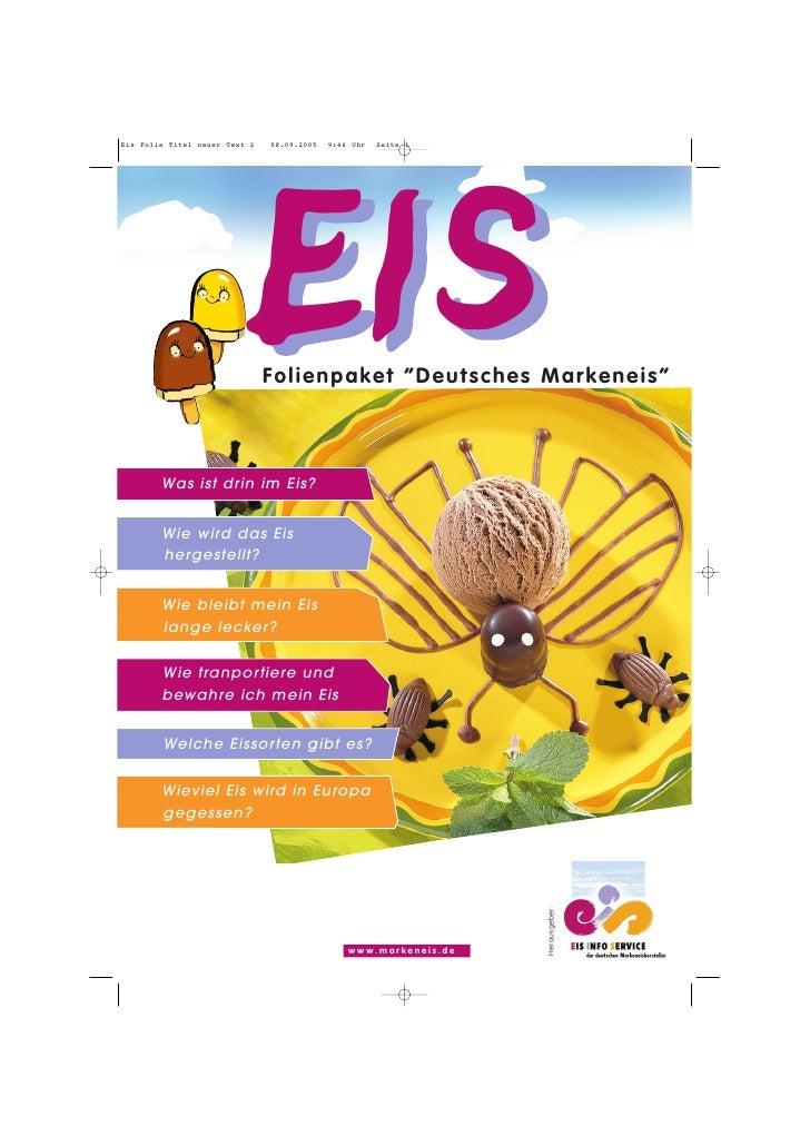 Eis Folie Titel neuer Text 2   08.09.2005   9:46 Uhr   Seite 1                                    EIS                     ...