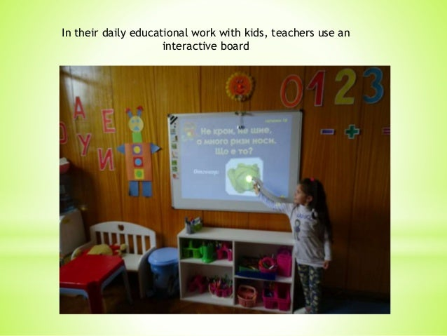 In their daily educational work with kids, teachers use an interactive board