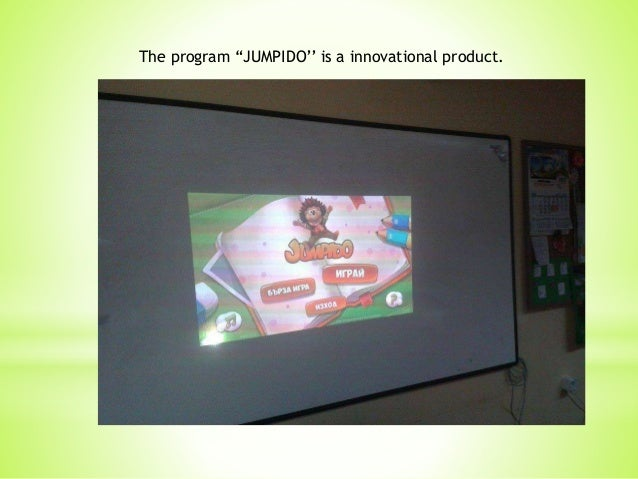 """The program """"JUMPIDO'' is a innovational product."""