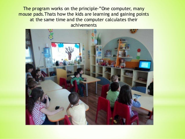 """The program works on the principle-""""One computer, many mouse pads.Thats how the kids are learning and gaining points at th..."""