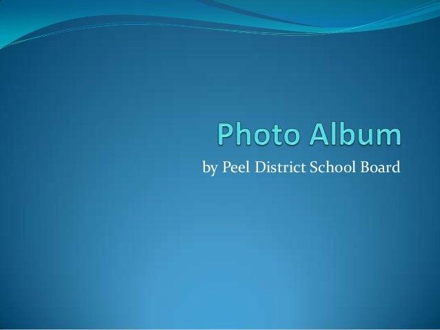 by Peel District School Board