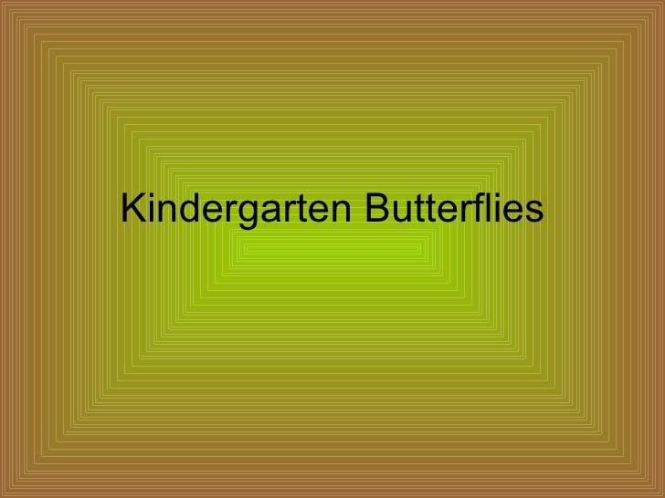 Kindergarten Butterflies
