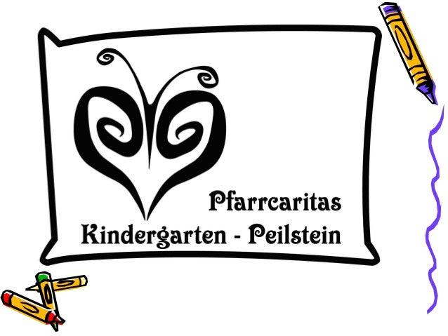 …ein Haus zum Wohlfühlen Wir gestalten den Kindergartenbetrieb so, dass sich die Kinder bei uns wohlfühlen.