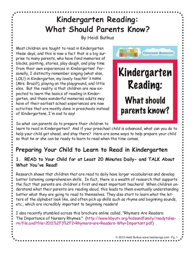 Kindergarten Reading: What Should Parents Know? By Heidi Butkus Most children are taught to read in Kindergarten these day...
