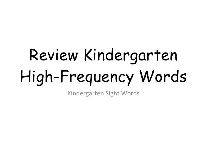 Review Kindergarten High-Frequency Words Kindergarten Sight Words