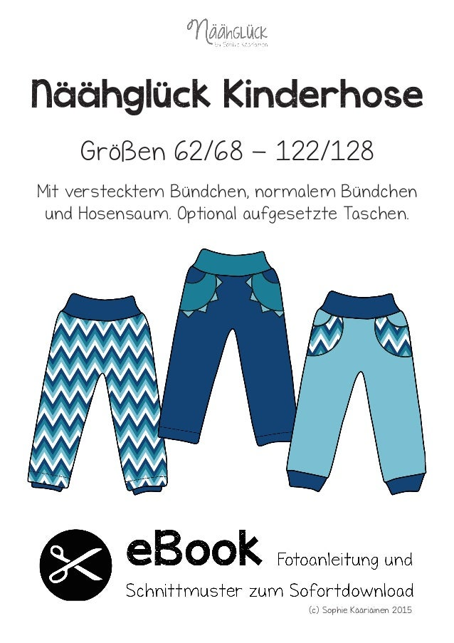 Näähglück Kinderhose Mit verstecktem Bündchen, normalem Bündchen und Hosensaum. Optional aufgesetzte Taschen. Größen 62/68...