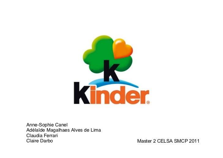 Anne-Sophie CanelAdélaïde Magalhaes Alves de LimaClaudia FerrariClaire Darbo                       Master 2 CELSA SMCP 2011