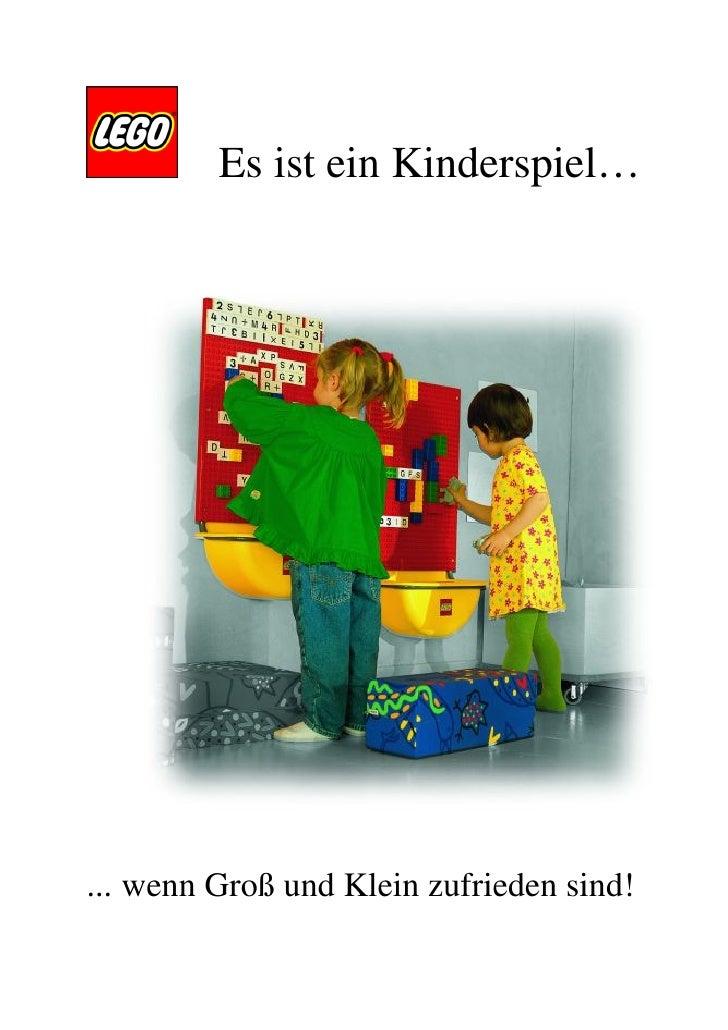 Es ist ein Kinderspiel…... wenn Groß und Klein zufrieden sind!