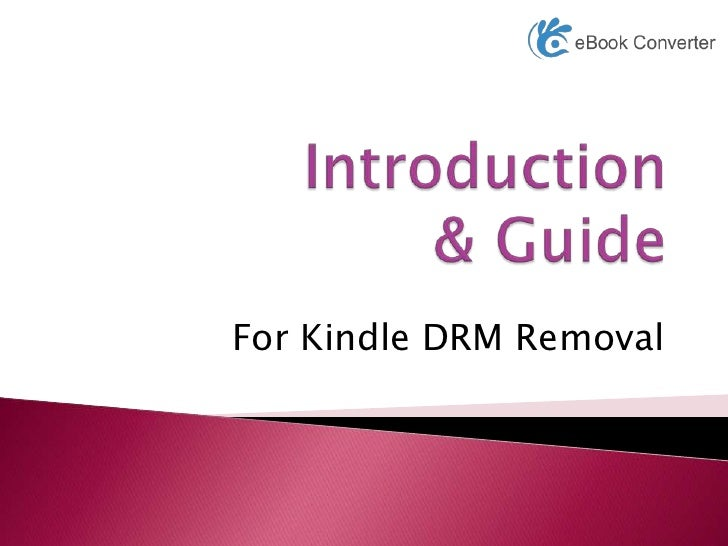 For Kindle DRM Removal