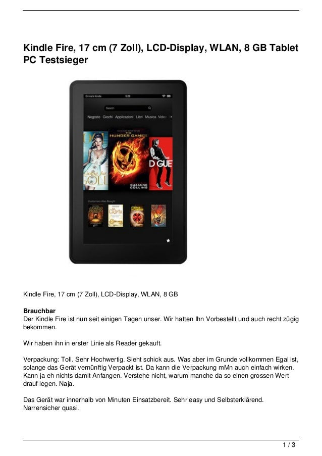 Kindle Fire, 17 cm (7 Zoll), LCD-Display, WLAN, 8 GB TabletPC TestsiegerKindle Fire, 17 cm (7 Zoll), LCD-Display, WLAN, 8 ...